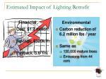 estimated impact of lighting retrofit