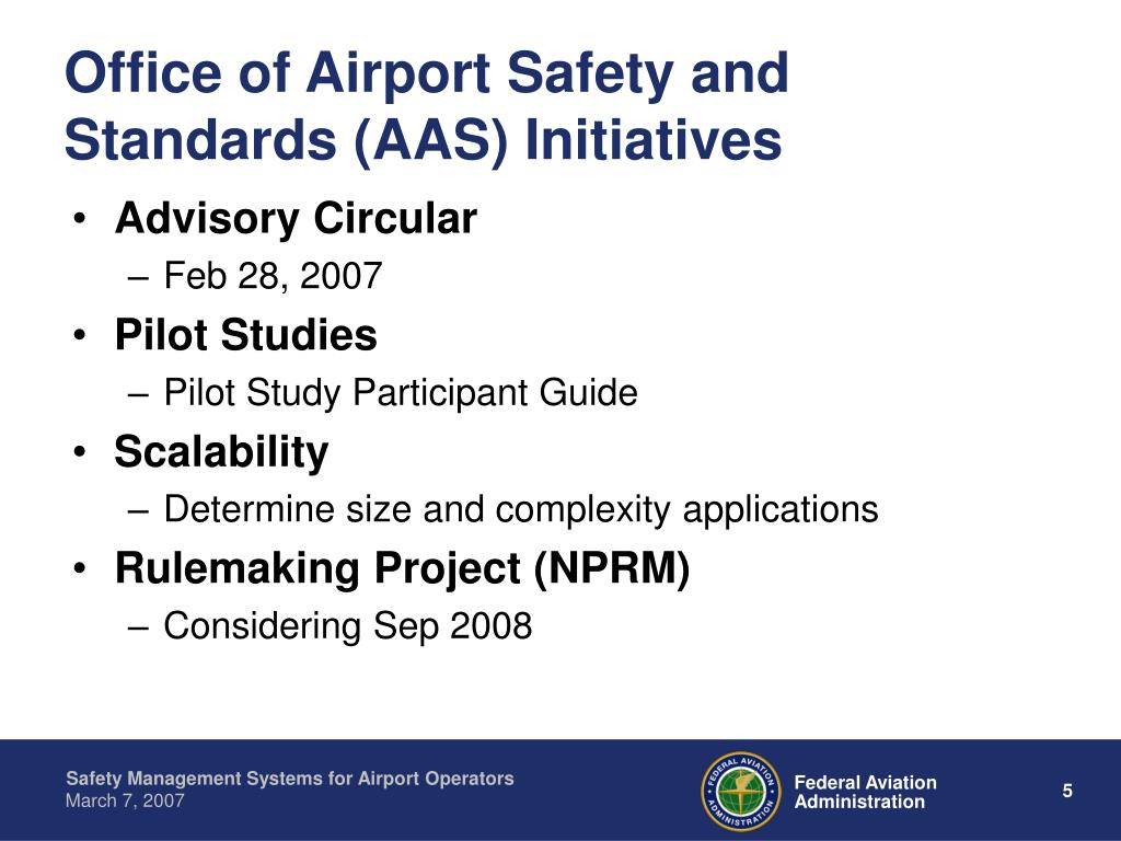 Office of Airport Safety and Standards (AAS) Initiatives