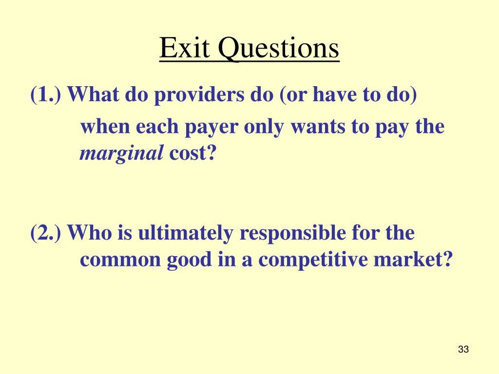 Exit Questions
