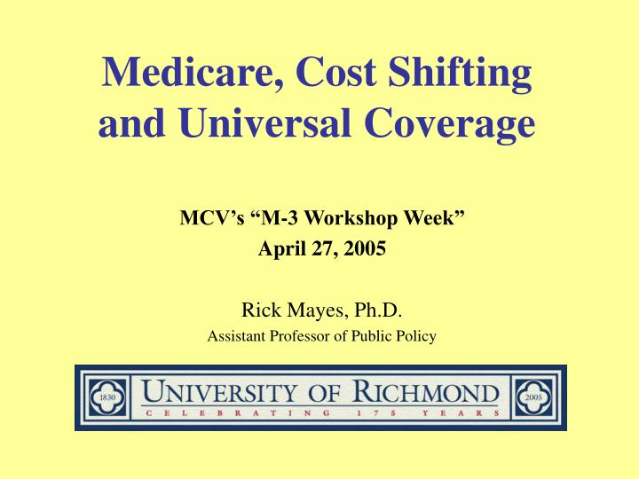 Medicare cost shifting and universal coverage
