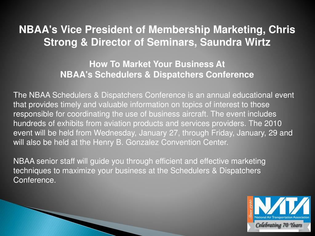 NBAA's Vice President of Membership Marketing, Chris Strong & Director of Seminars, Saundra Wirtz