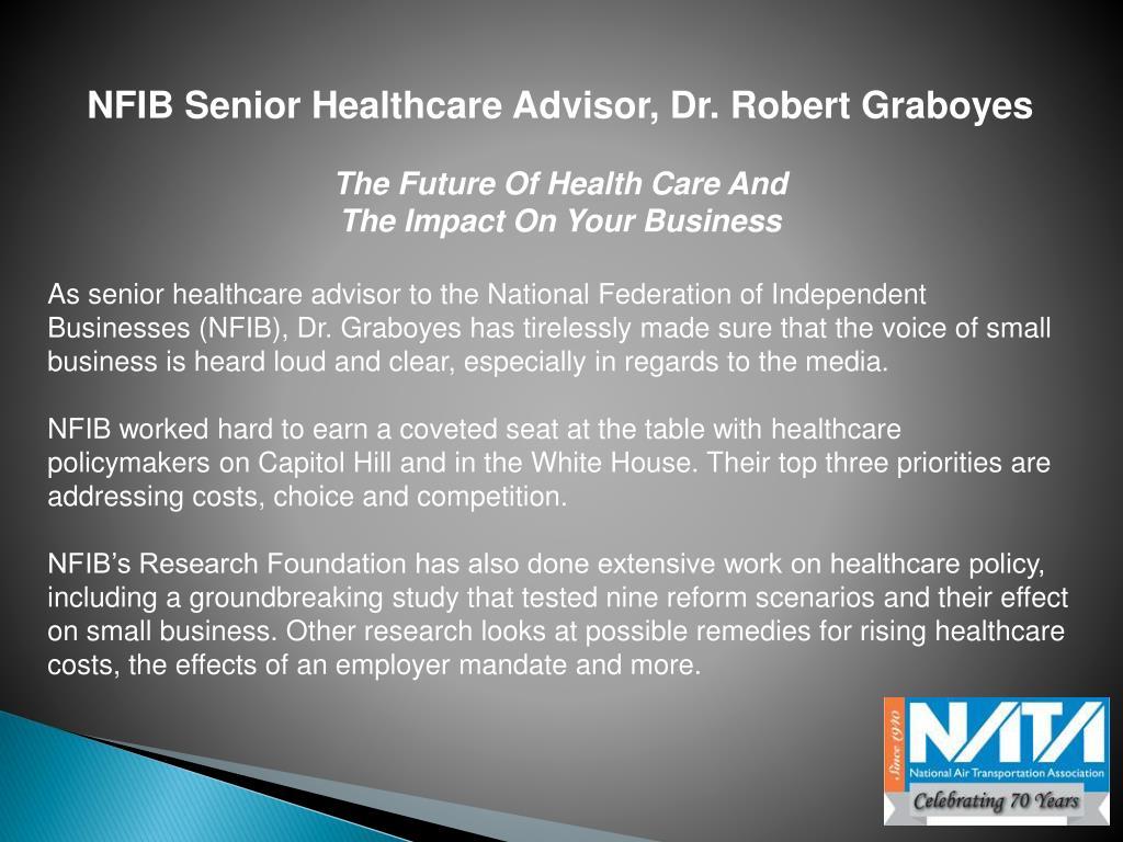 NFIB Senior Healthcare Advisor, Dr. Robert Graboyes