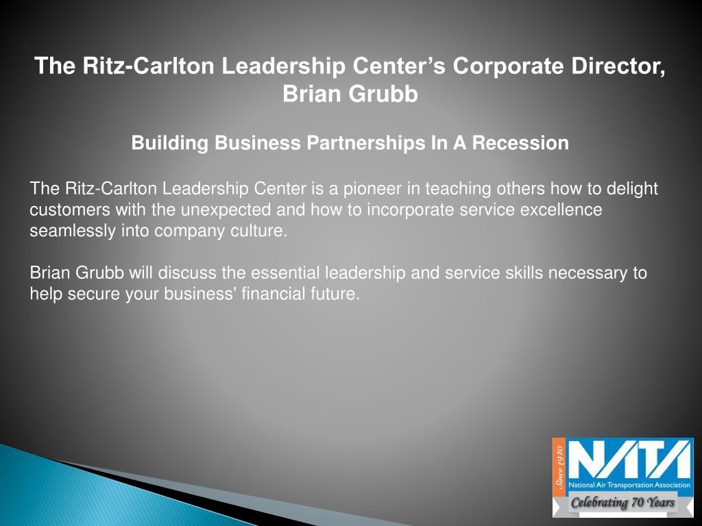 The Ritz-Carlton Leadership Center's Corporate Director, Brian Grubb
