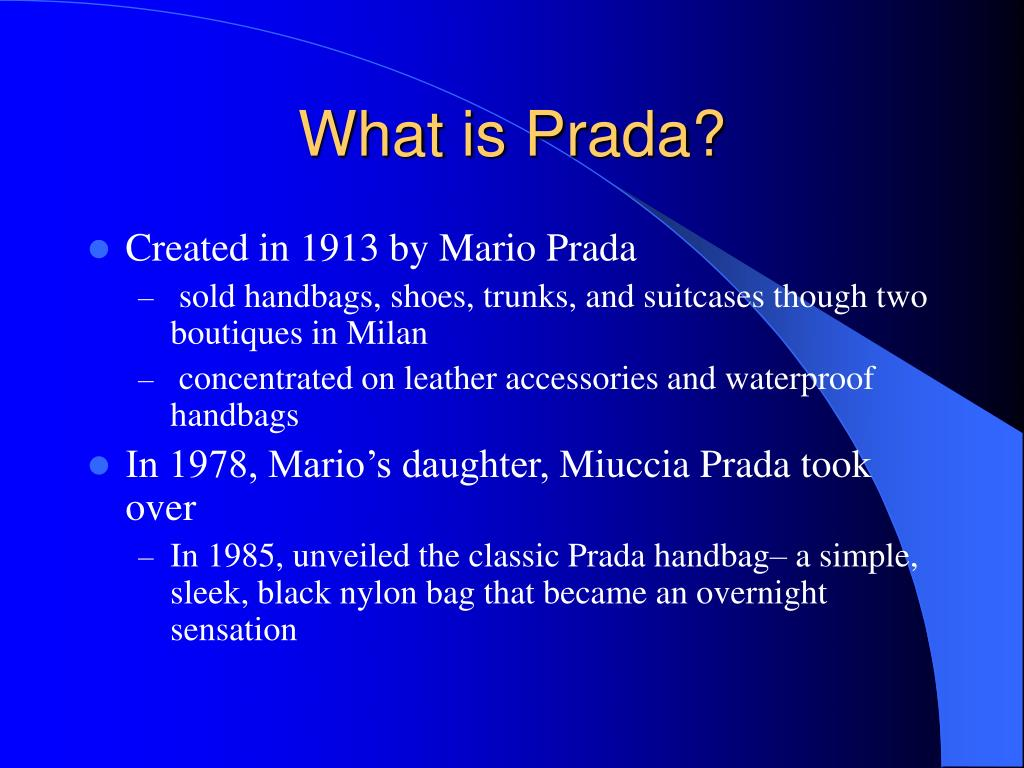 What is Prada?