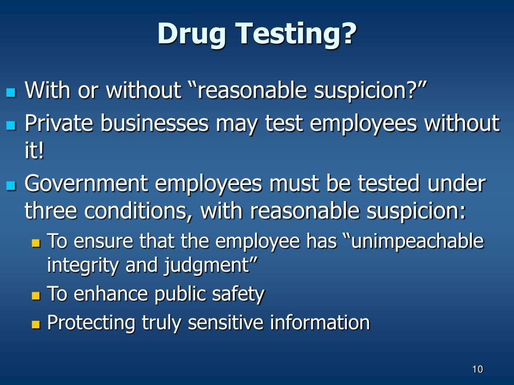 Drug Testing?