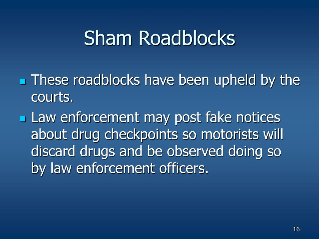 Sham Roadblocks