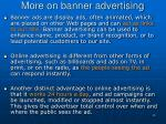more on banner advertising