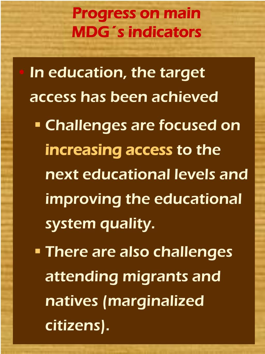 Progress on main MDG´s indicators