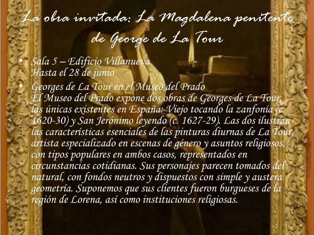 La obra invitada: La Magdalena penitente de George de La Tour