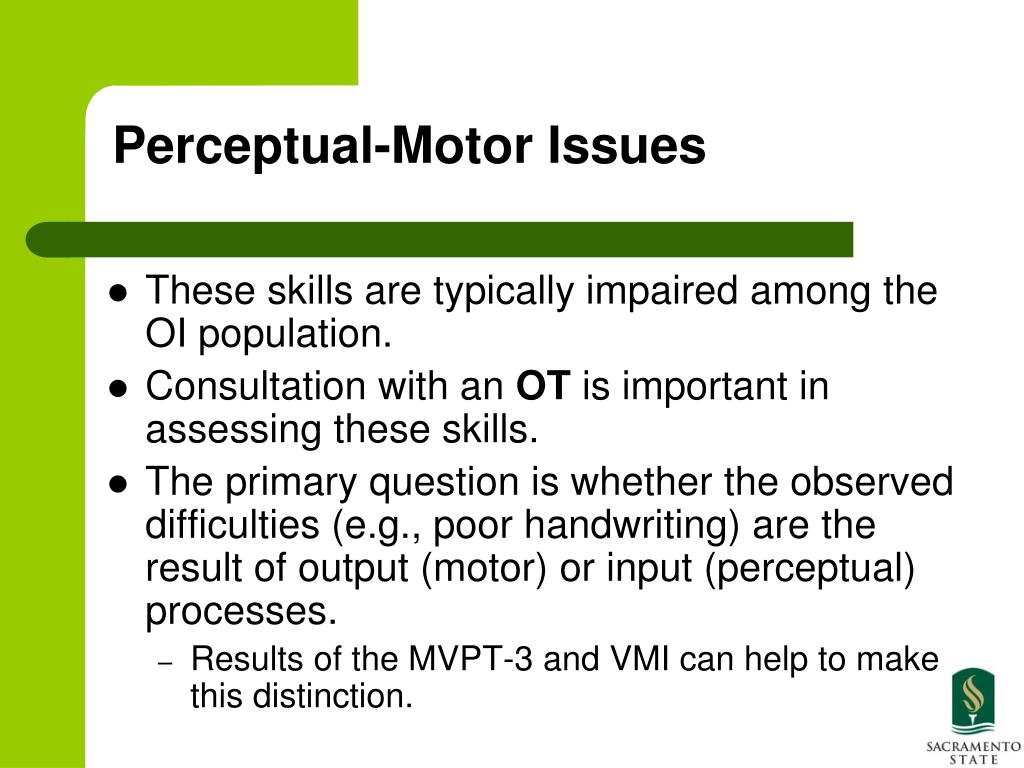 Perceptual-Motor Issues