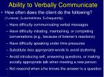 ability to verbally communicate