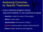 assessing outcomes for specific treatments