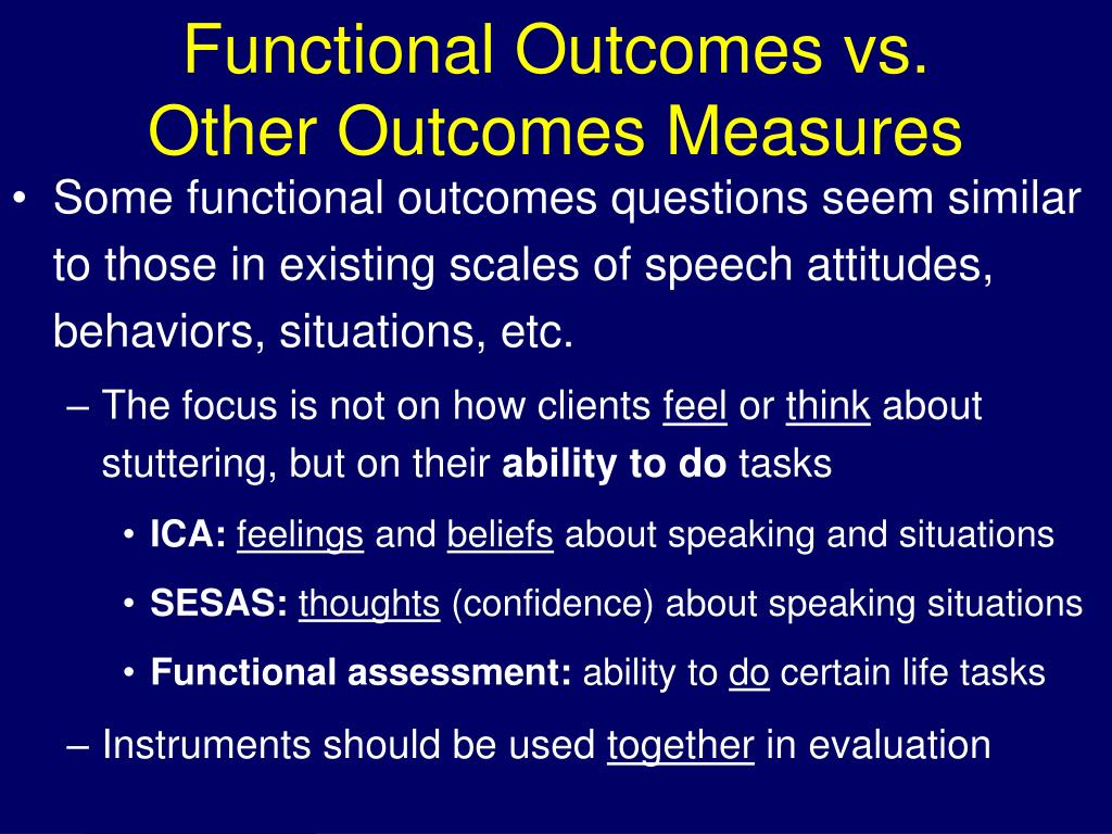 Functional Outcomes vs.