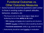 functional outcomes vs other outcomes measures