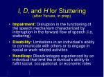 i d and h for stuttering after yaruss in prep