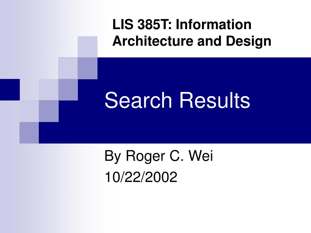 LIS 385T: Information Architecture and Design
