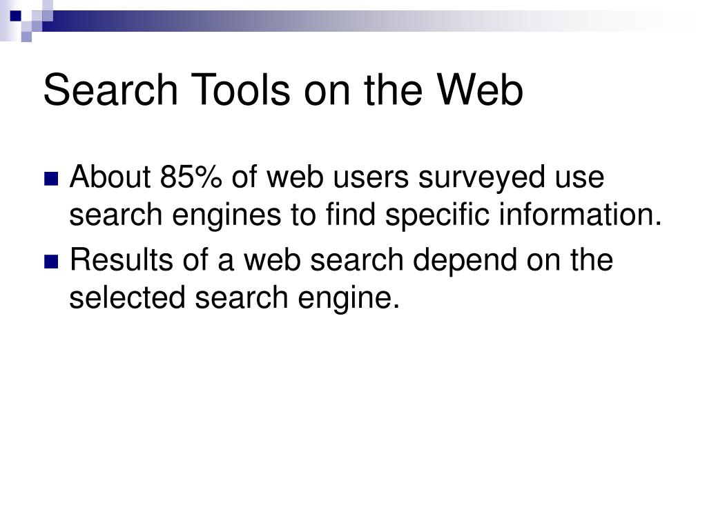 Search Tools on the Web