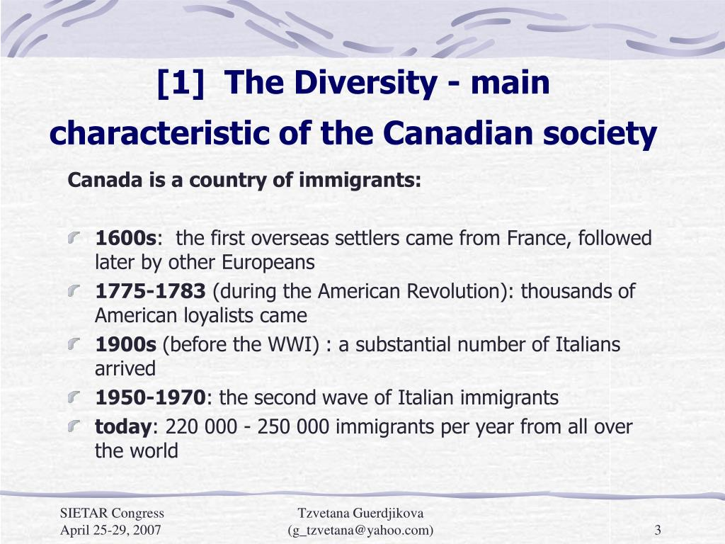 [1]  The Diversity - main characteristic of the Canadian society