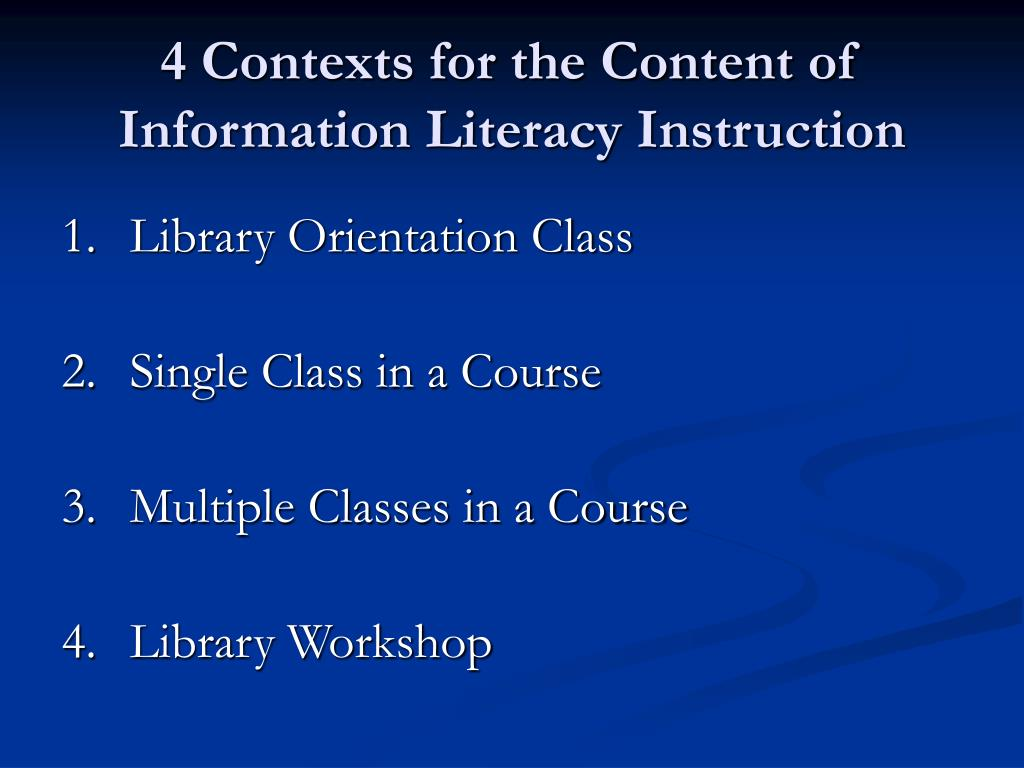 4 Contexts for the Content of Information Literacy Instruction