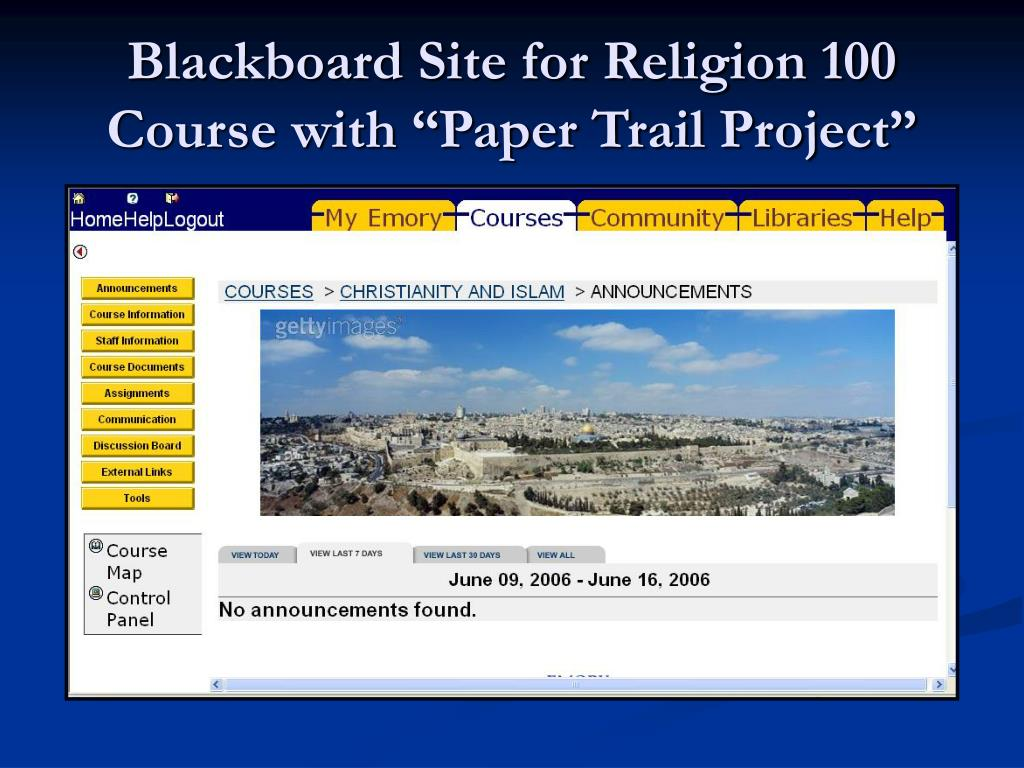 "Blackboard Site for Religion 100 Course with ""Paper Trail Project"""