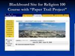 blackboard site for religion 100 course with paper trail project