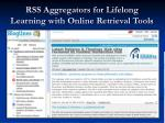 rss aggregators for lifelong learning with online retrieval tools
