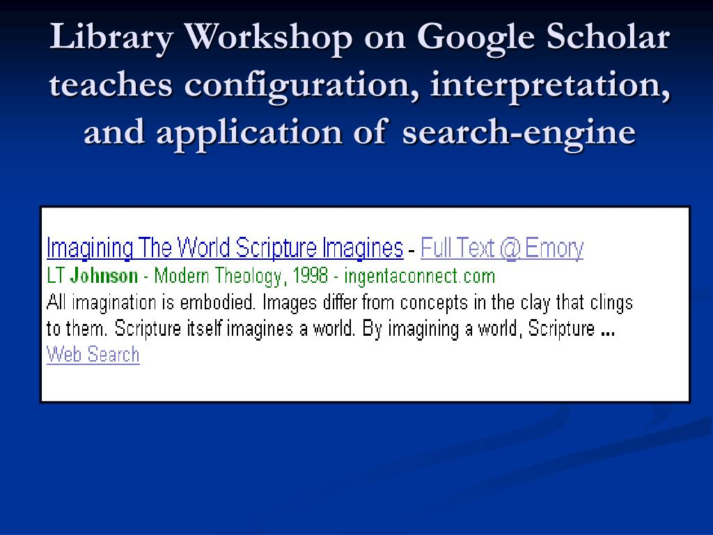 Library Workshop on Google Scholar teaches configuration, interpretation, and application of search-engine