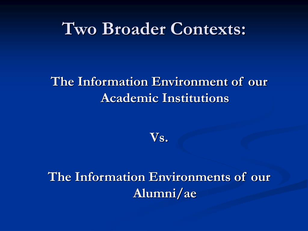 The Information Environment of our Academic Institutions