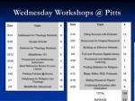 wednesday workshops @ pitts