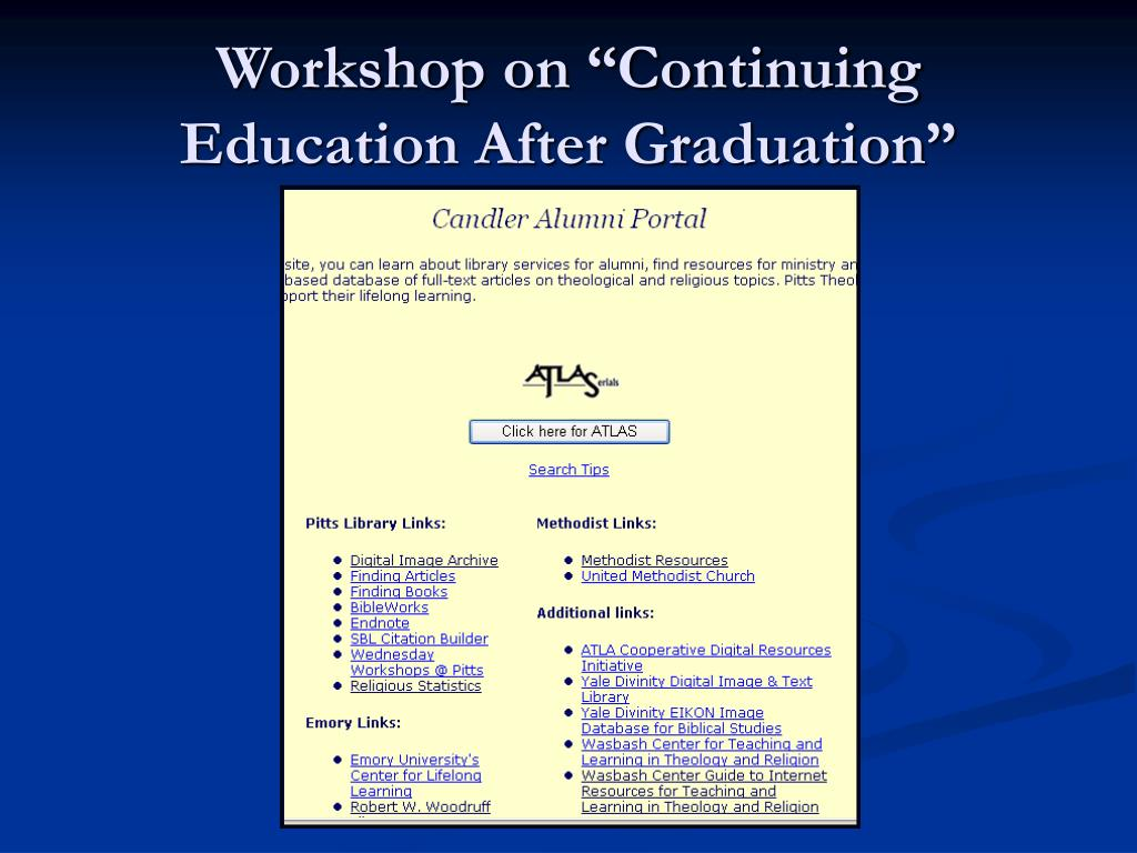 "Workshop on ""Continuing Education After Graduation"""