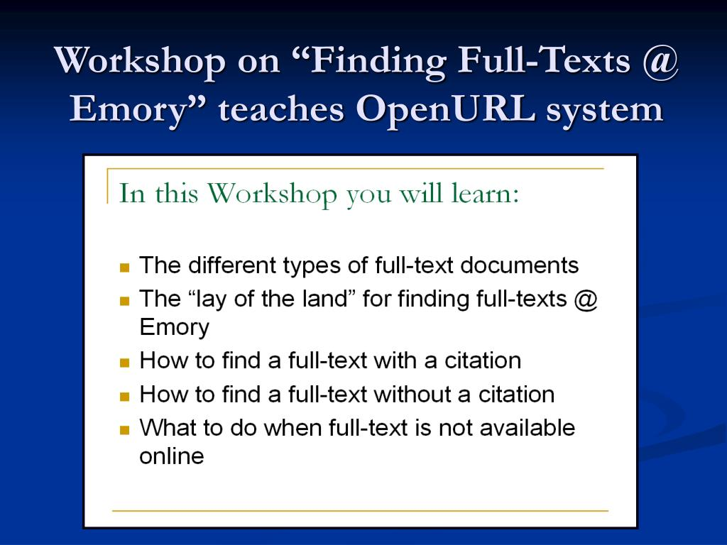 "Workshop on ""Finding Full-Texts @ Emory"" teaches OpenURL system"