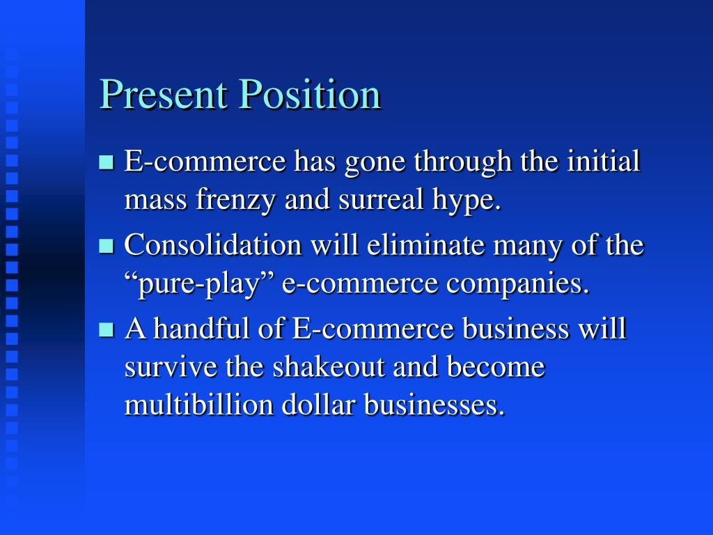 Present Position