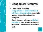 pedagogical features