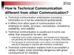 how is technical communication different from other communication