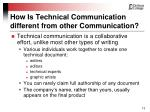 how is technical communication different from other communication12