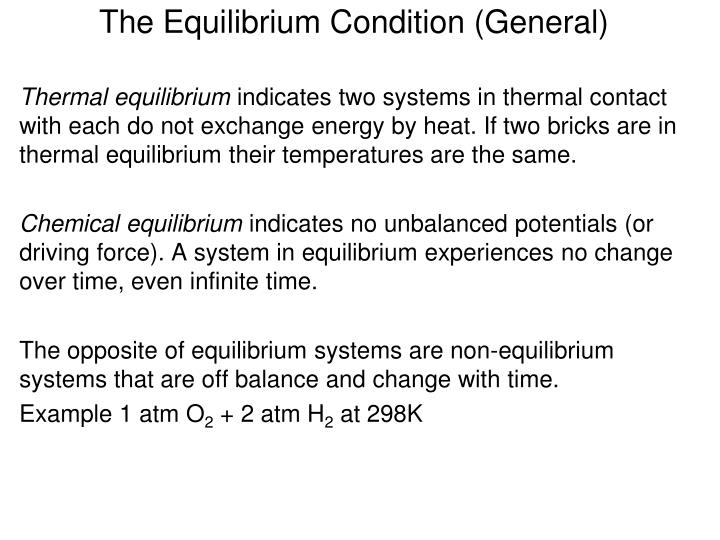 The equilibrium condition general