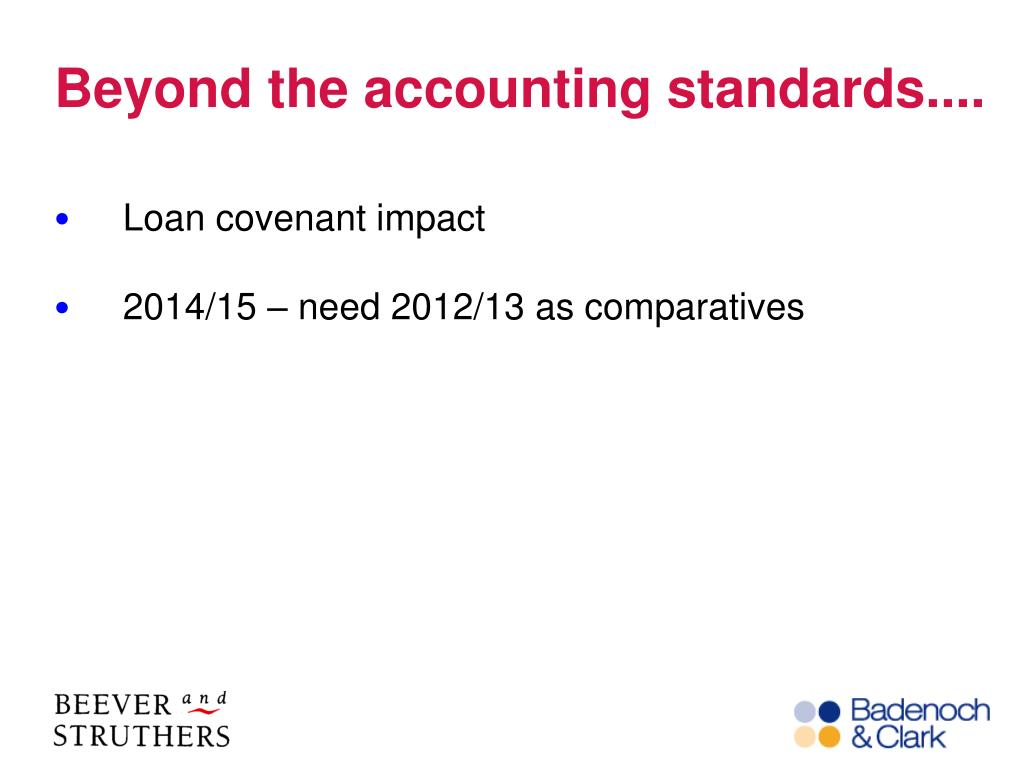 Beyond the accounting standards....