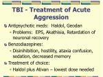 tbi treatment of acute aggression
