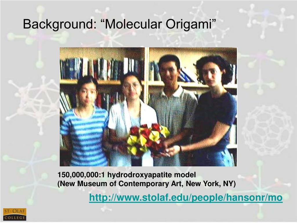 "Background: ""Molecular Origami"""
