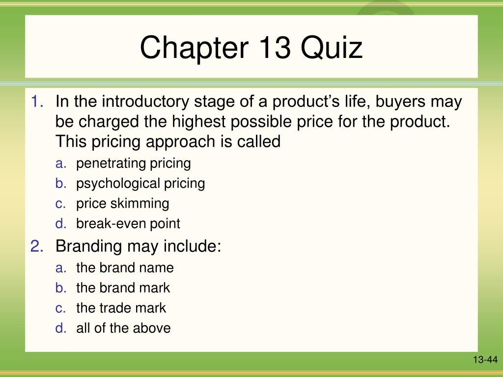 Chapter 13 Quiz