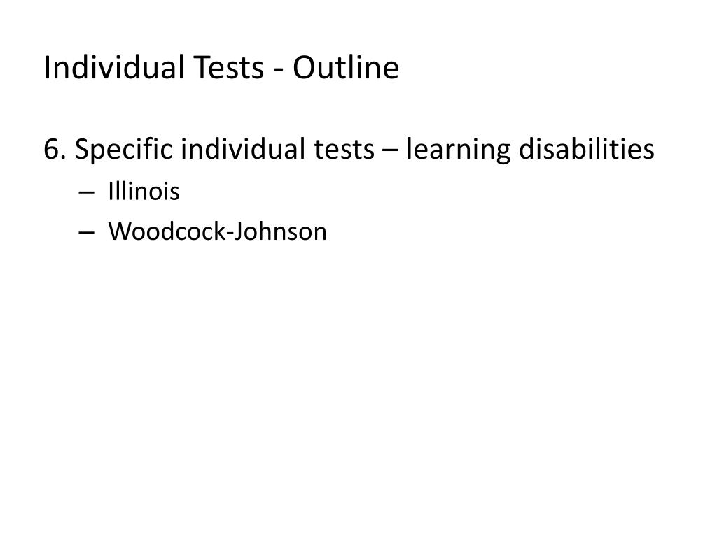 Individual Tests - Outline