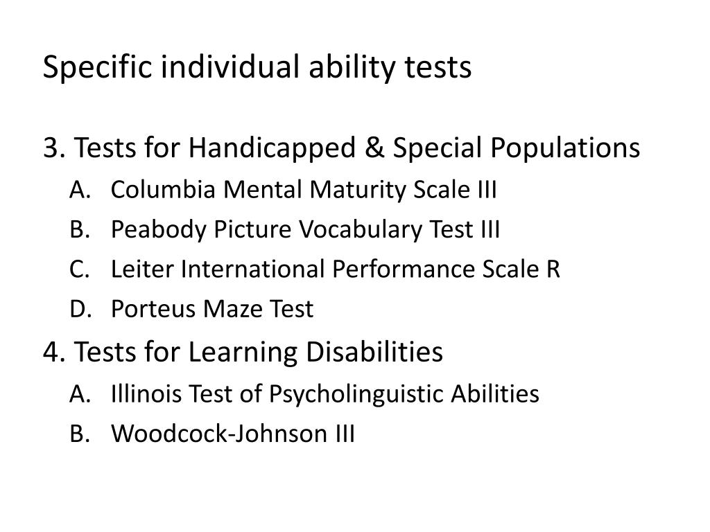 Specific individual ability tests