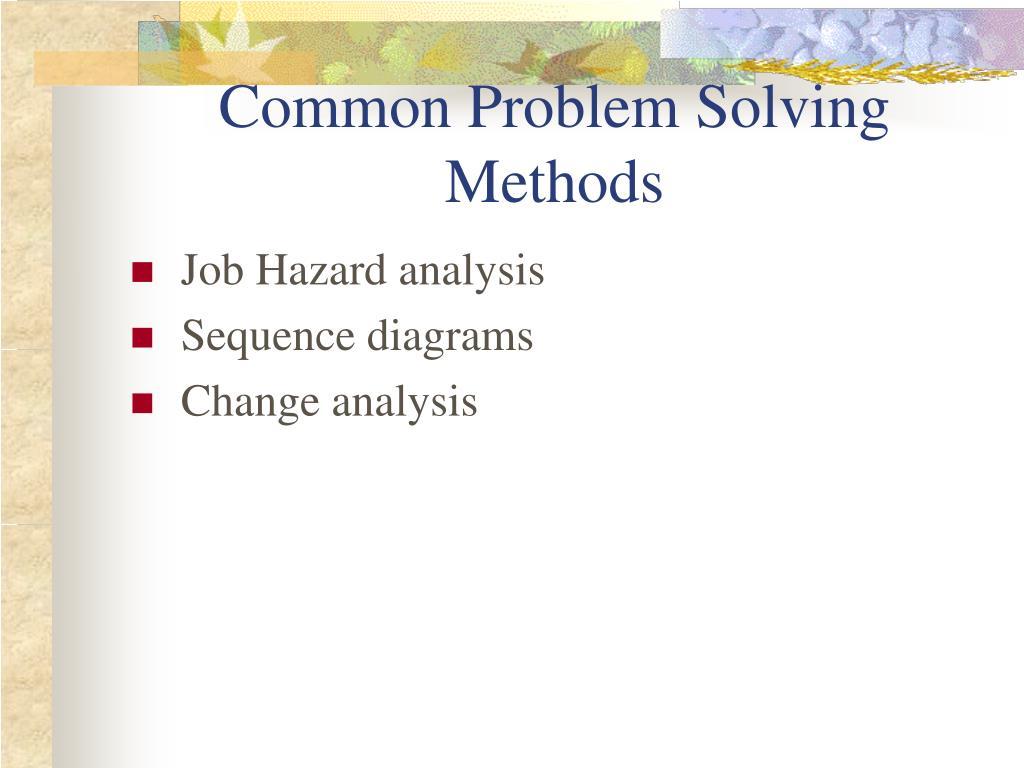 Common Problem Solving Methods