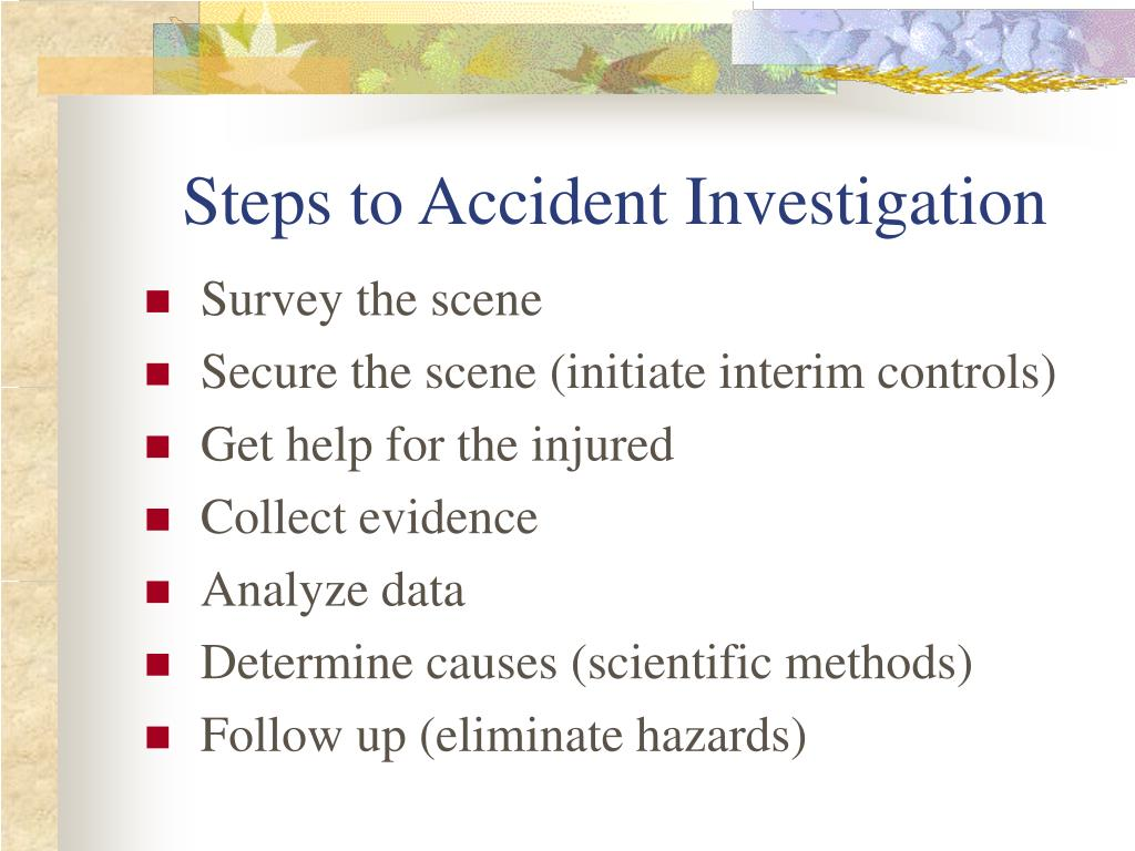 Steps to Accident Investigation