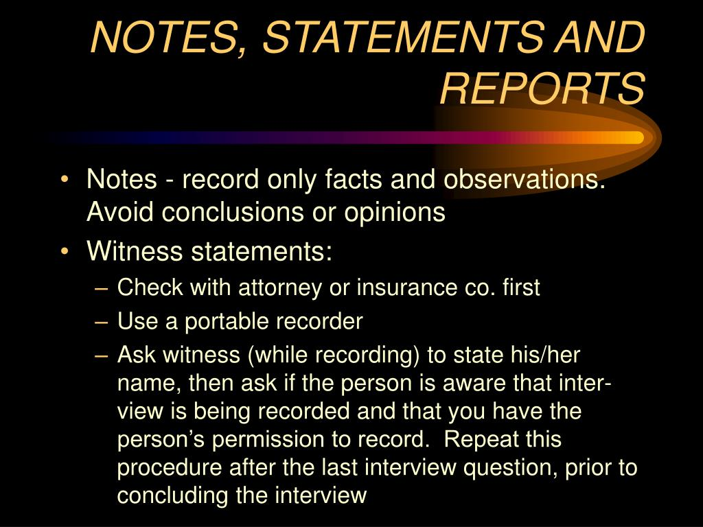 NOTES, STATEMENTS AND REPORTS