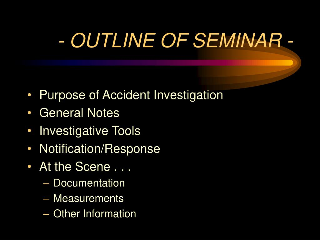 - OUTLINE OF SEMINAR -