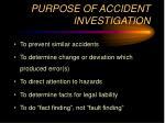 purpose of accident investigation