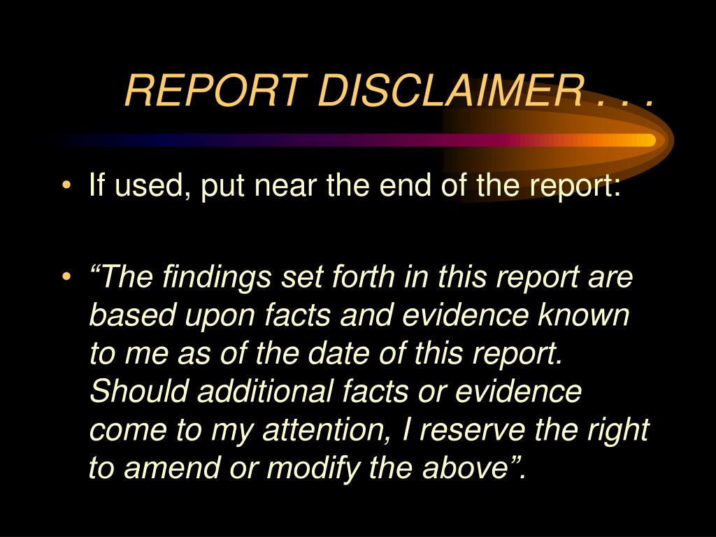 REPORT DISCLAIMER . . .
