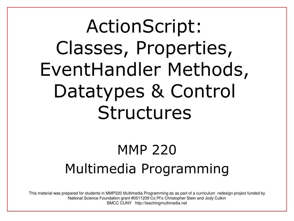 actionscript classes properties eventhandler methods datatypes control structures