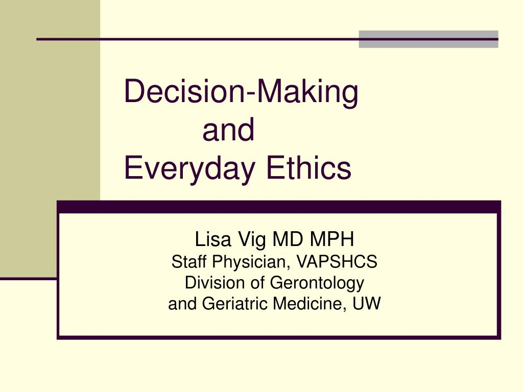 decision making and everyday ethics